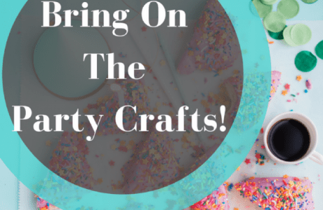 Bring On The Party Crafts