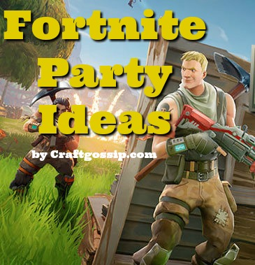 The best fortnite party ideas and printables