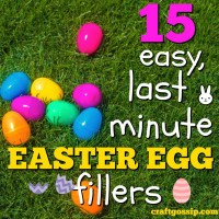 15 Easy, Last Minute Easter Egg Fillers