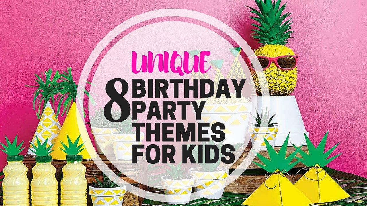 8 unique birthday party