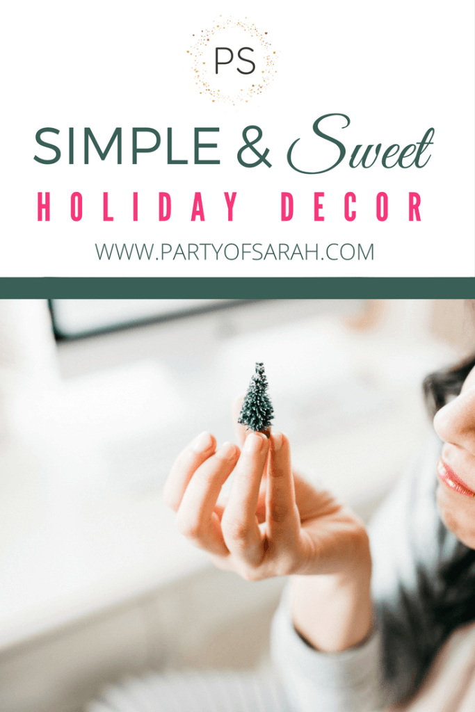 Simple and Sweet Holiday Decor via partyofsarah.com