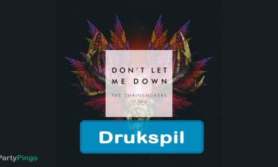 The Chainsmokers - Don't let me down drukspil