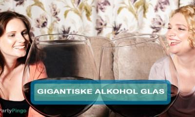 Gigantiske Alkohol Glas