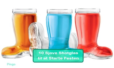 10 Sjove Shotglas til at Starte Festen