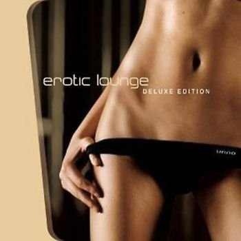 Underwear goes Hitparade > Erotic Lounge Deluxe Edition