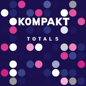 kompakt total 5 compilation