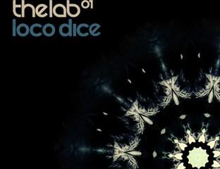 Loco Dice DJ Mix The Lab 1