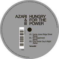 Azari & III - Hungry for Power