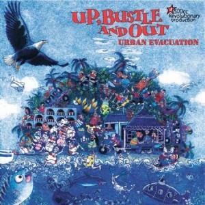 UP, BUSTLE AND OUT URBAN EVACUATION VÖ am 27.01. auf Unique Records