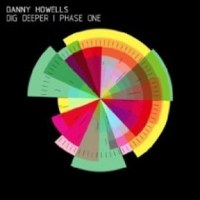 Danny Howells - Everythings here (deetron remix) - Dig Deeper