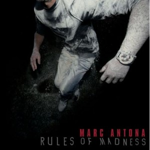 "Marc Antona Rules of Madness Dissonant (Distributed by WordandSound) CD+3x12""Singles Release: 05.09.2011"