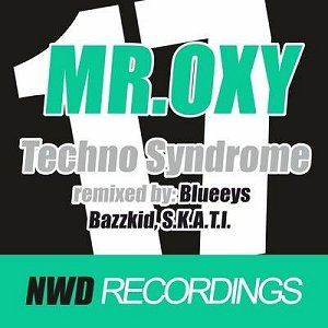 """Mr. Oxy """"Techno Syndome""""- just in time! Now We Do Recordings"""