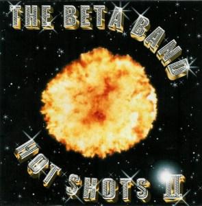 The Beta Band- Hot Shots II (2001)