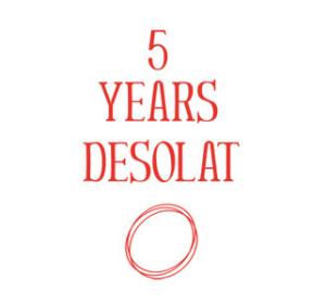 5 Years Desolat 2012