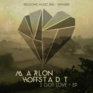 Marlon Hoffstadt - I Got Love - WELL DONE! MUSIC 001