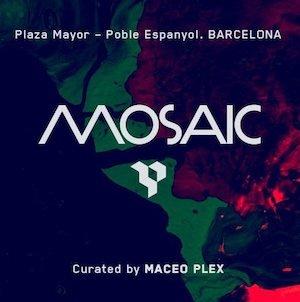 Mosaic // 17 Juni // Maceo Plex, Joy Orbison, Daniel Avery b2b Roman Flügel, Nick Murphy (AKA Chet Faker)