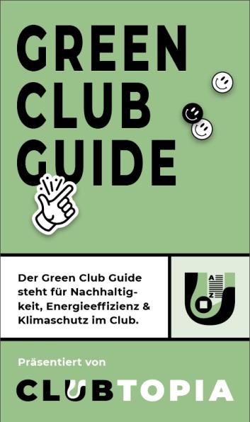 Mit dem Green Club Guide zum klimafreundlichen Clubbetrieb