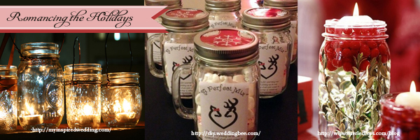 Rustic Wedding Trends Using mason jars for Holiday Seasons