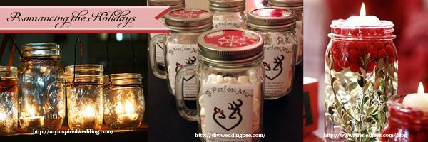 Rustic Wedding Trends Using mason jars for Holiday Seasons