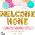 Welcome Home Balloon Singapore Party Wholesale Centre