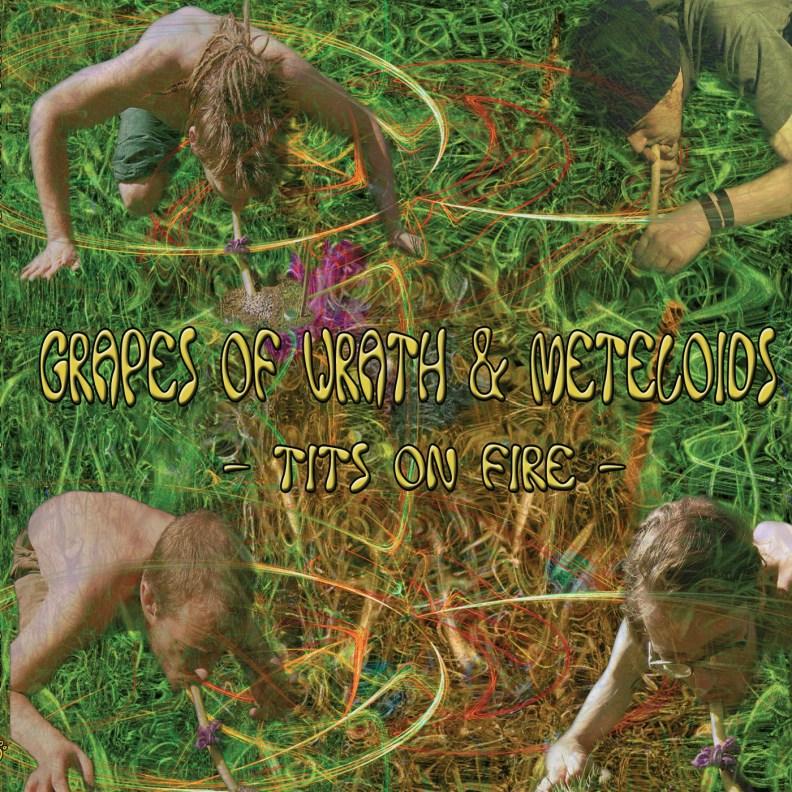 Split Album - Grapes of Wrath & Meteloids - Tits on Fire - prvcd07 - front cover
