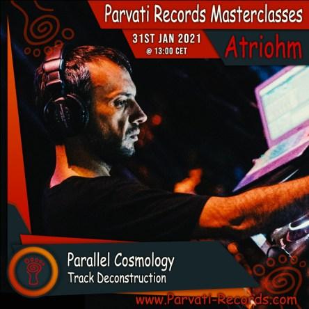 Parvati Records Masterclass: Atriohm