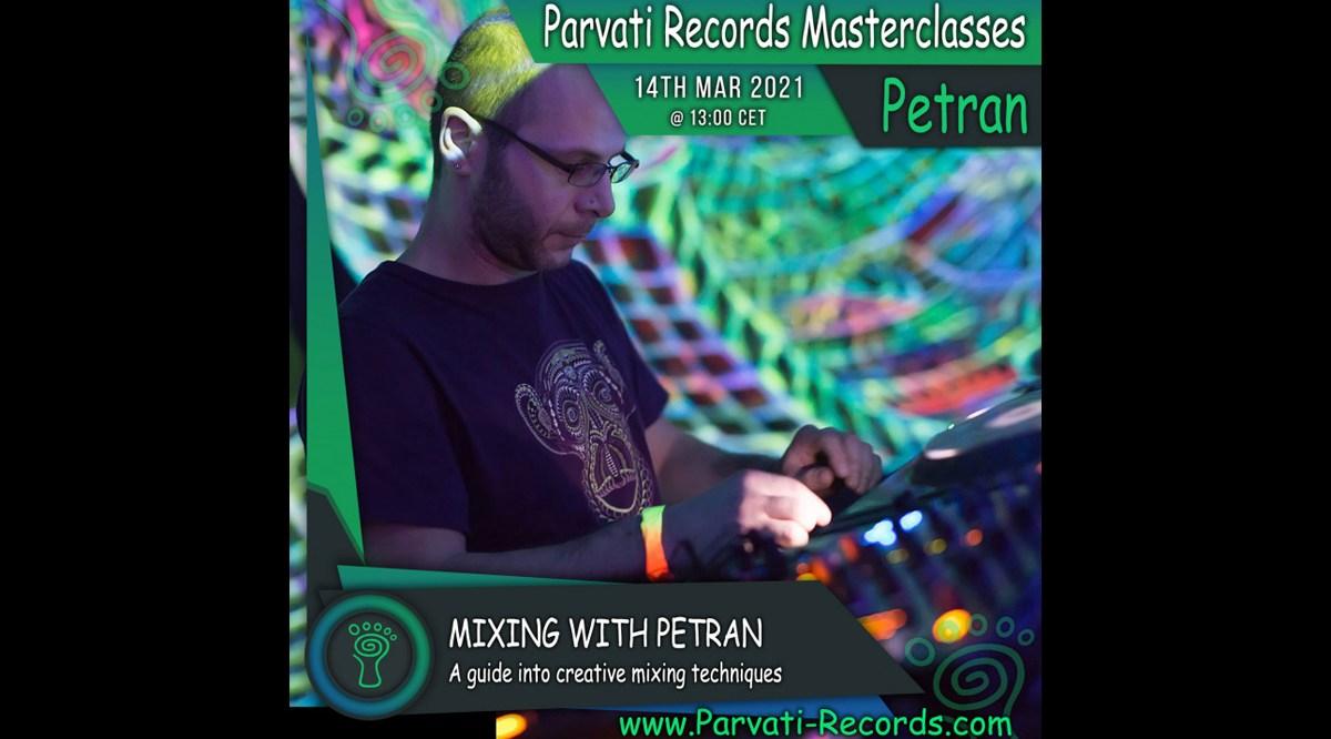 Parvati Records Masterclass: Mixing with Petran