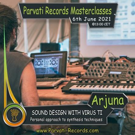 Parvati Records Masterclass: Arjuna