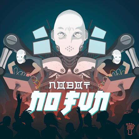 Nobot - No Fun - prvda01 - featured image