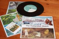 "The Outlandish Watch on 7"" vinyl"
