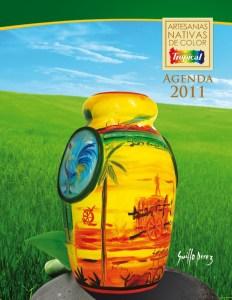 Agenda Pinturas Tropical 2011 Dedicada a la Artesanía Nacional, con la participación de Guillo Pérez,