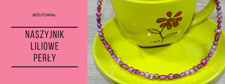 Biżutorial – Naszyjnik Liliowe perły