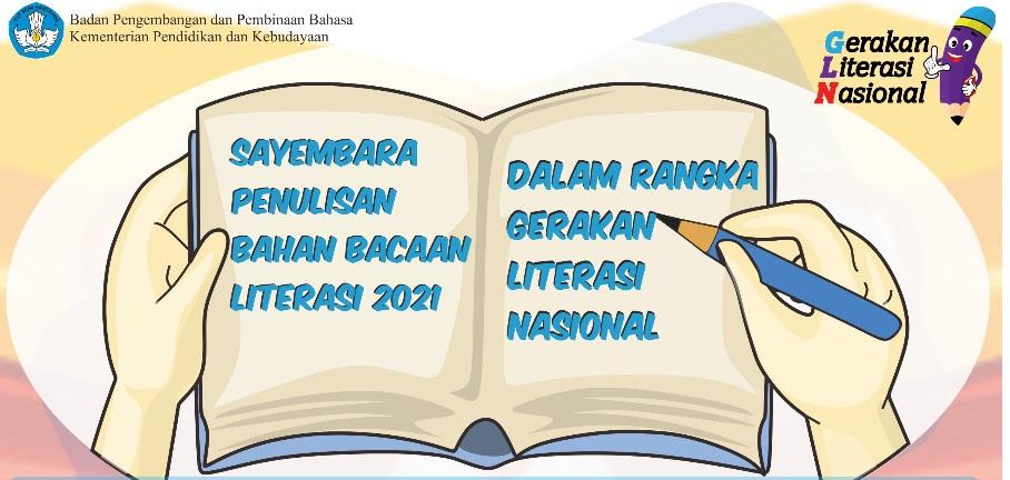 Sayembara Penulisan Bahan Bacaan Literasi 2021