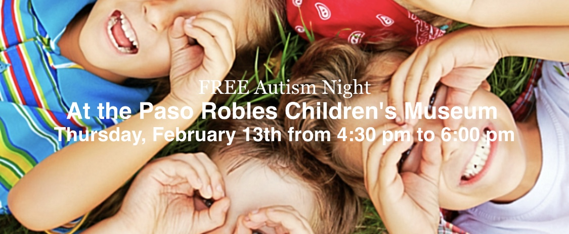 Paso Robles Children's Museum Hosts Free Autism Night on Thursday