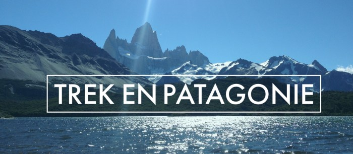 Cerro Chalten, et du Cerro Torre fit roy trek Patagonie sac à dos voyage / pas que des collants/ http://pasquedescollants.wordpress.com