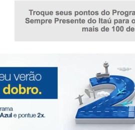 TudoAzul oferece o dobro de pontos para quem fizer transferência do Itaú