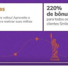 SOMENTE HOJE: Smiles oferece bônus de 220% para reativação de milhas!