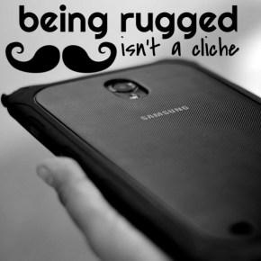 Being rugged isn't a cliché