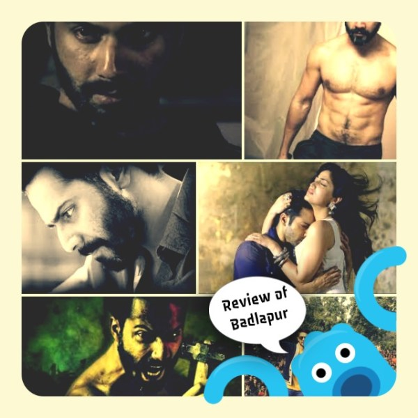 A dark and romantic world. Review of 'Badlapur'
