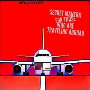 The secret mantra that you should know before your next trip abroad