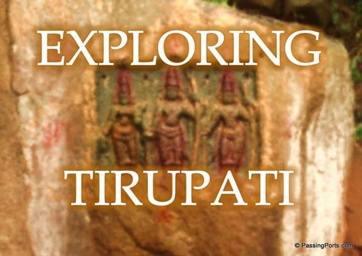 Explore Tirupati
