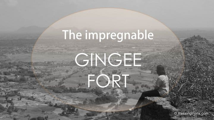 A visit to India's most impregnable fortress - Gingee Fort