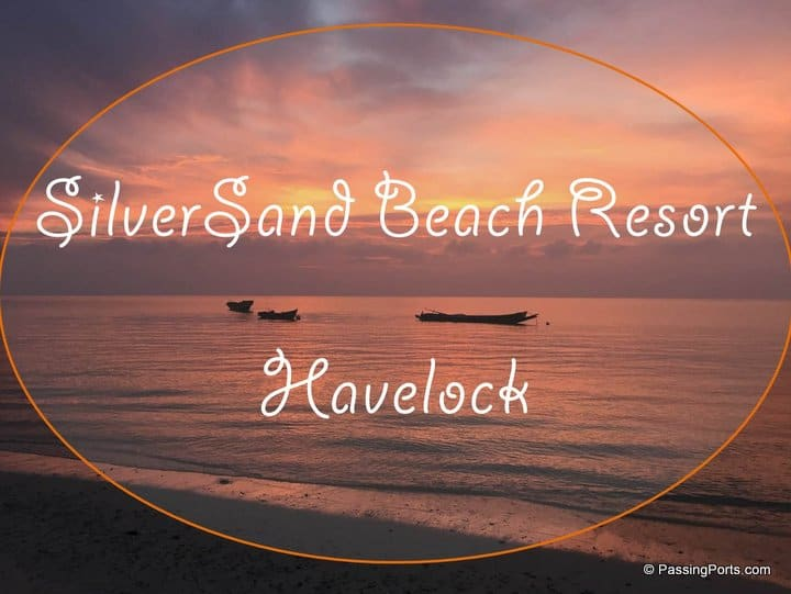 Hotel Review: Silversand Beach Resort, Havelock