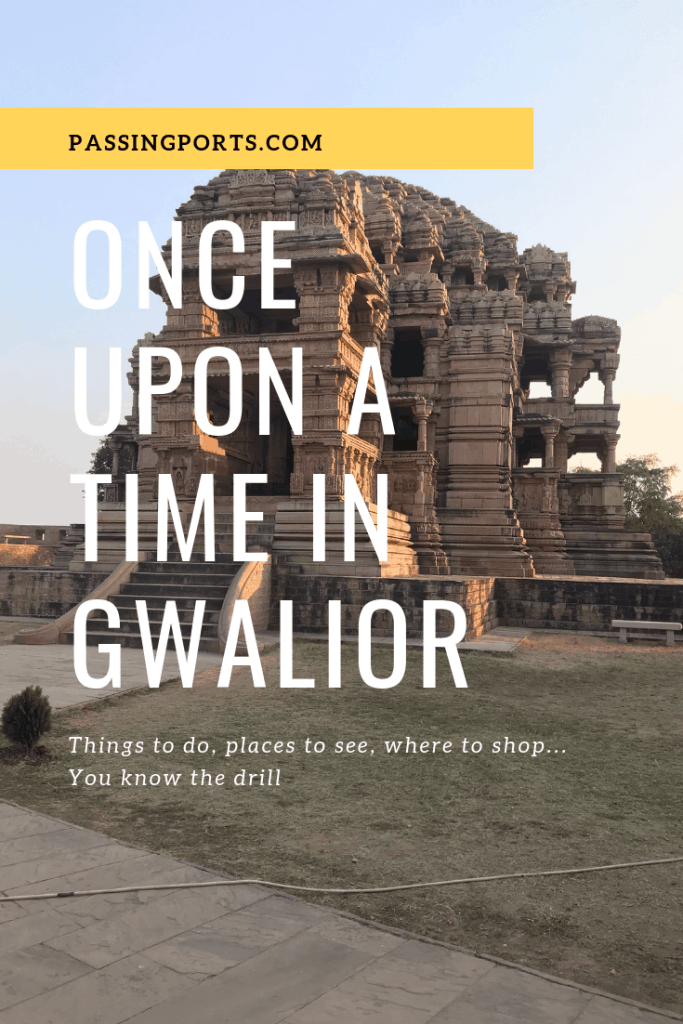 things to do in Gwalior