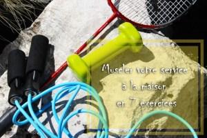 Exercices pour muscler votre service de badminton