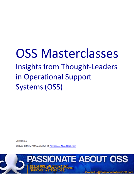 OSS Masterclasses - Insights from Thought-Leaders in Operational Support Systems (OSS)