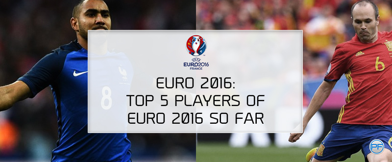 Euro 2016: Top 5 Players Of Euro 2016 So Far