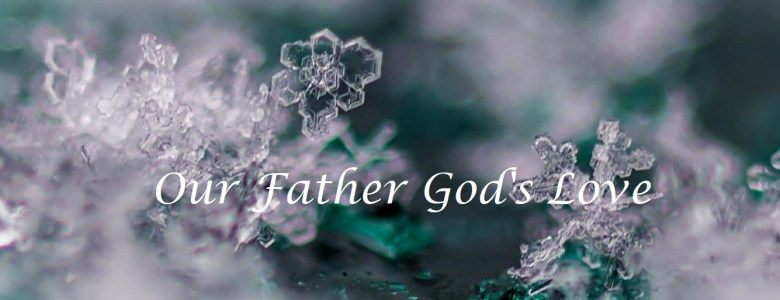 Our Father God's Love