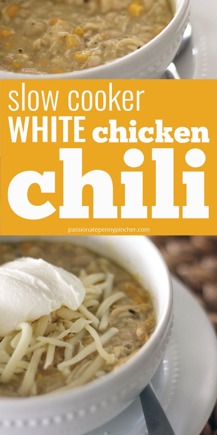Slow Cooker White Chicken Chili Passionate Penny Pincher