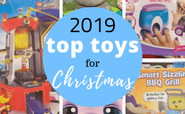 28 Top Toys For Christmas 2019 For 2019 Get The Hottest